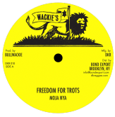 Mojo Nya - Freedom For Trots / Jah Guide (Wackies / DKR) 12""